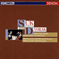 Dvorak: Piano Trio No. 3 & 4 by Suk Trio