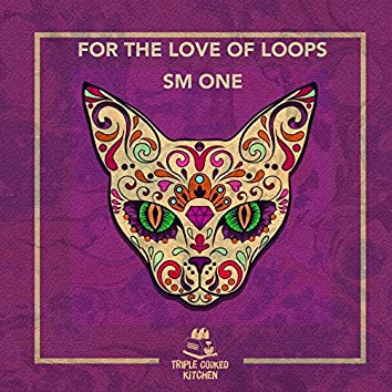 For The Love Of Loops