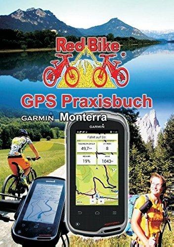 GPS Praxisbuch Garmin Monterra (German Edition) (2015-02-13)