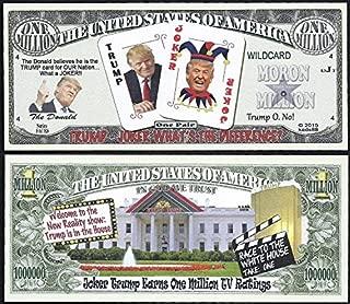 Donald Trump Joker Reality Show Moron Million Dollar Bill - Lot of 100 BILLS