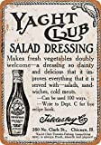 Snowae 1914 Yacht Club Salat Dressing Metall Poster Wand
