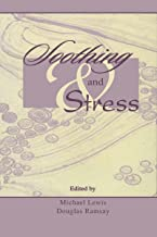 Soothing and Stress (English Edition)