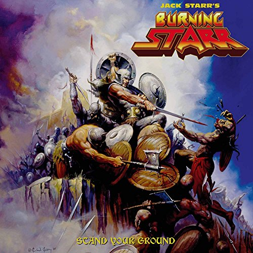 Jack Starr'S Burning Starr: Stand Your Groud (Audio CD)