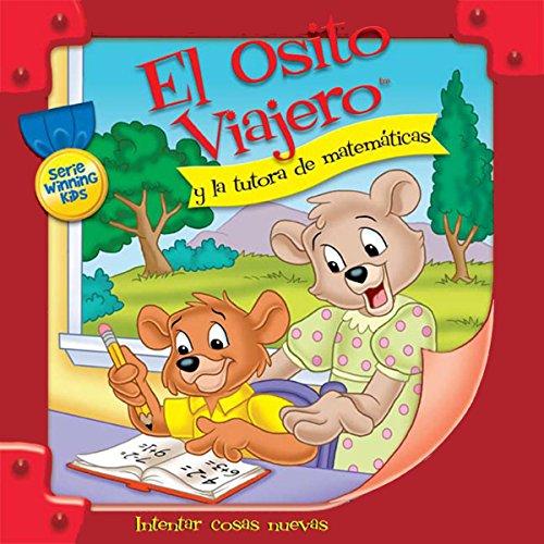 El Osito Viajero y la tutora de matemáticas [Traveling Bear Goes to the Math Tutor (Texto Completo)] audiobook cover art