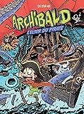 Archibald T5 - L'Elixir du pirate