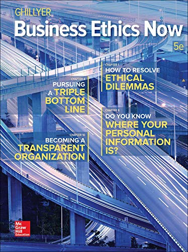 Compare Textbook Prices for Business Ethics Now 5 Edition ISBN 9781259535437 by Ghillyer, Andrew