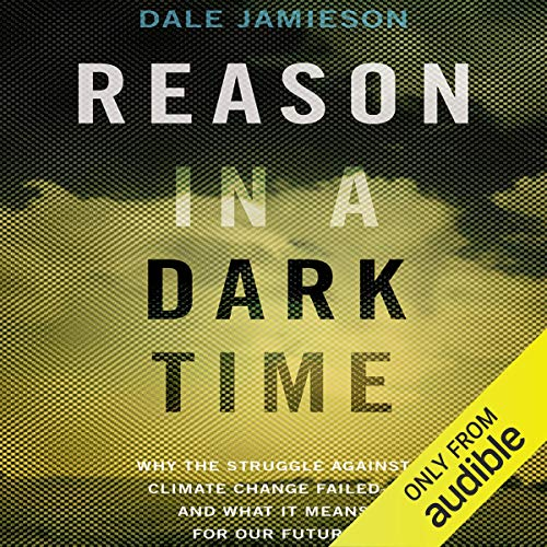 Reason in a Dark Time audiobook cover art