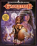 Dawn of the Emperors: Thyatis and Alphatia (Dungeons and Dragons Gazetteer Official Game Accessory)