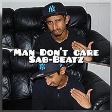 Man Don't Care [Explicit]