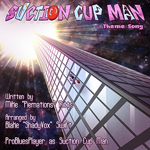 Suction Cup Man Theme Song [Explicit]