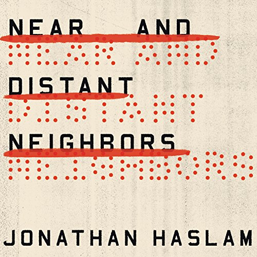 Near and Distant Neighbors audiobook cover art