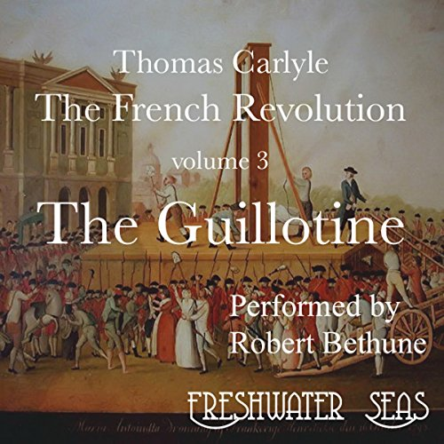 The French Revolution, Volume 3 audiobook cover art