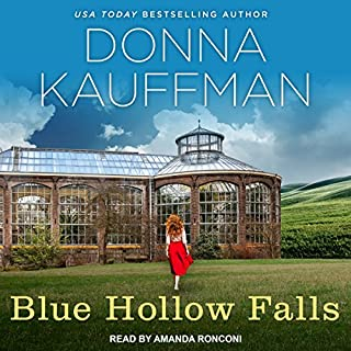 Blue Hollow Falls     Blue Hollow Falls Series, Book 1               By:                                                                                                                                 Donna Kauffman                               Narrated by:                                                                                                                                 Amanda Ronconi                      Length: 10 hrs and 22 mins     70 ratings     Overall 4.5