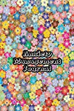 Anxiety Management Journal: Exercises to Soothe Stress & Eliminate Anxiety or Anger Mood Tracker Notebook & Worksheet To Stop Worrying and End Panic   Colorful Flowers Cover