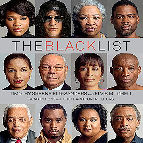 The Black List                   By:                                                                                                                                 Elvis Mitchell                               Narrated by:                                                                                                                                 Elvis Mitchell                      Length: 1 hr and 44 mins     5 ratings     Overall 4.6