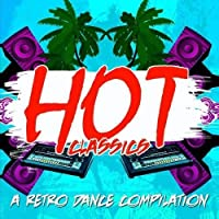 Hot Classics: a Retro Dance Compilation