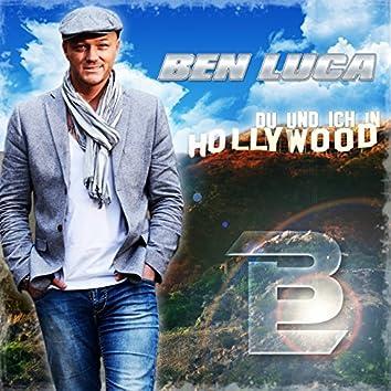 Du und ich in Hollywood