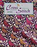 Cross Stitch (Art of Crafts)