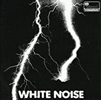An Electric Storm by White Noise (2007-07-17)