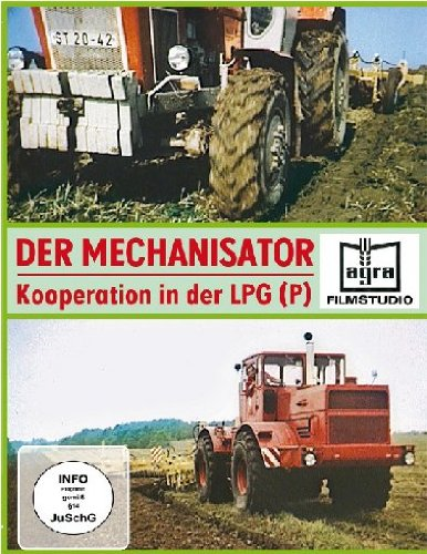 Der Mechanisator - Kooperation in der LPG (P)