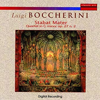 Luigi Boccherini: Stabat Mater/Quartet in G Minor op. 27 n. 2