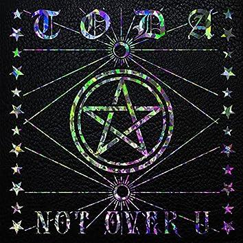 Not Over U