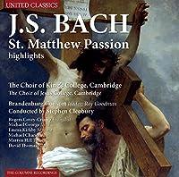Bach: St.Matthew Passion Highlights