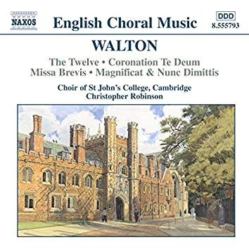 Walton: The Twelve, Coronation Te Deum & Missa Brevis