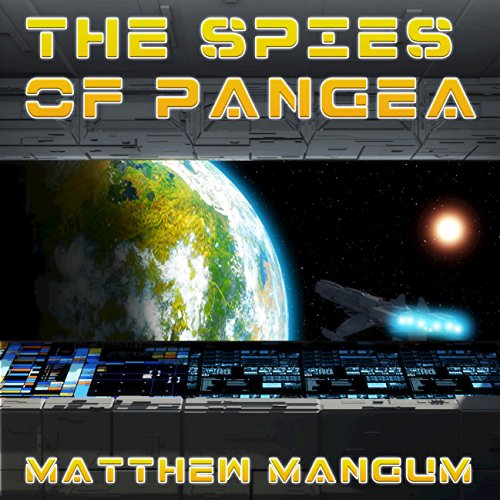 The Spies of Pangea audiobook cover art