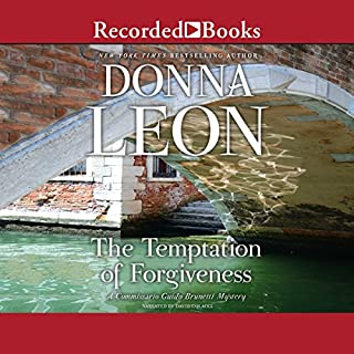 The Temptation of Forgiveness                   Written by:                                                                                                                                 Donna Leon                               Narrated by:                                                                                                                                 David Colacci                      Length: 9 hrs and 36 mins     2 ratings     Overall 5.0