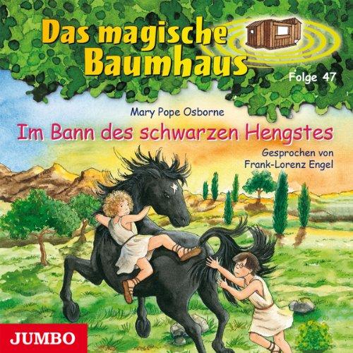 Das Geheimnis des schwarzen Hengstes (Das magische Baumhaus 47) Titelbild