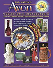 Bud Hastin's Avon Collector's Encyclopedia: Avon and California Perfume Company Products- 1886 to Present (The Official Av...