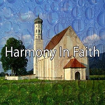 Harmony In Faith