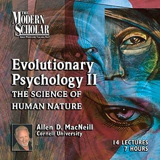 The Modern Scholar: Evolutionary Psychology, Part II cover art