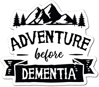 on an adventure before dementia car sticker