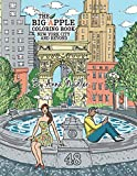 The Big Apple Coloring Book, New York City and Beyond: 48 Unique Illustrations of New York for you to color by hand. (Travel Coloring Books)