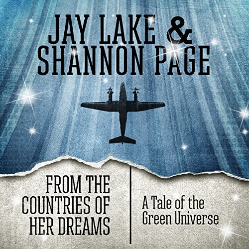 From the Countries of Her Dreams     A Tale of the Green Universe              By:                                                                                                                                 Jay Lake,                                                                                        Shannon Page                               Narrated by:                                                                                                                                 Katherine Kellgren                      Length: 32 mins     Not rated yet     Overall 0.0
