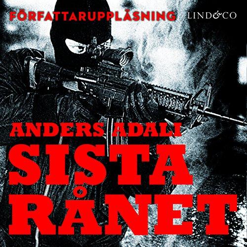 Sista rånet Audiobook By Anders Adali cover art