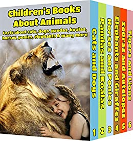 Book's Cover of Children's Books About Animals: Facts, Information and Beautiful Pictures about Animals (Children's Books ages 6 and up!) (Animal Books for Children Book 7) (English Edition) Versión Kindle
