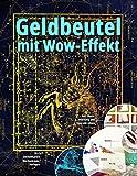 Geldbeutel mit Wow-Effekt: 20+1 Sternenkarten-Wechselcover-Vorlagen: inkl. Basis-Anleitung und Upgrade-Ideen