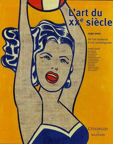 L'Art du 20ème siècle T02 1939-2002