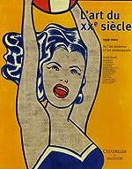 L'Art du 20ème siècle T02 1939-2002 - (relié) de Daniel Soutif