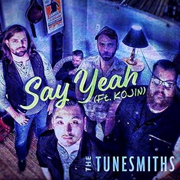 Say Yeah (feat. Kojin)