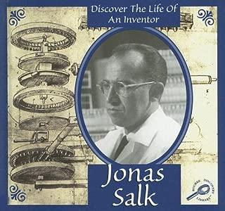 Jonas Salk (Discover the Life of an Inventor)