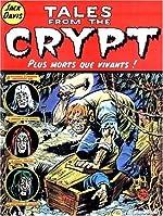 Tales from the Crypt, tome 1 - Plus morts que vivants ! de Jack Davis