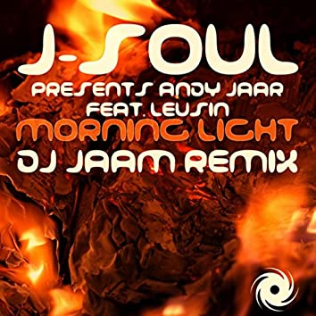 Morning Light [DJ Jaam Remix]