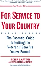 For Service To Your Country - Updated Edition: The Essential Guide to Getting the Veterans' Benefits You've Earned