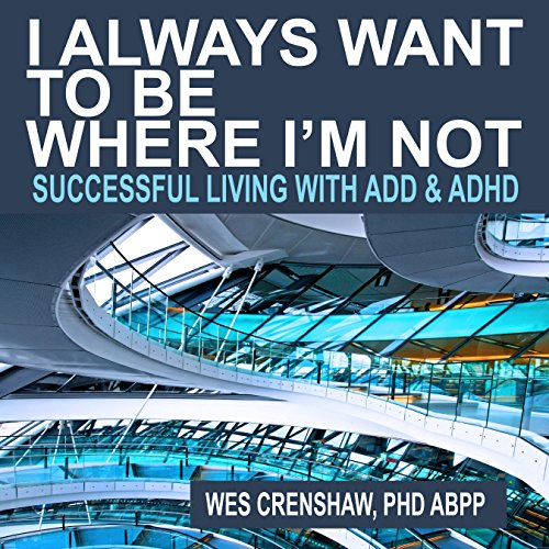 I Always Want to Be Where I'm Not audiobook cover art