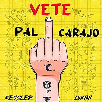 Vete Pal Carajo (Tu Mataste Las Emociones) (Remix)