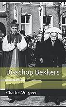 Bisschop Bekkers (Dutch Edition)